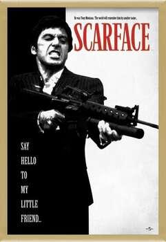 Uokvirjen plakat Scarface - Say Hello To My Little Friend